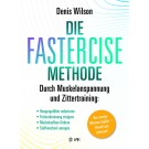 Die Fastercise-Methode