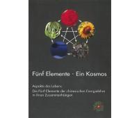 Fünf Elemente - Ein Kosmos