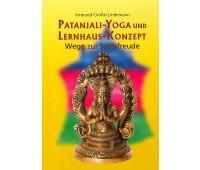 Patanjali-Yoga und Lernhaus-Konzept