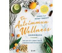 Das Autoimmun-Wellness-Handbuch