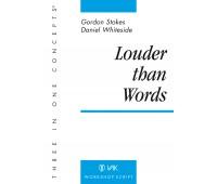 Script: Louder than Words