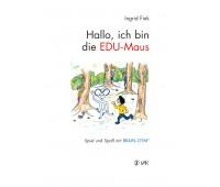 Script : Hallo, ich bin die EDU-Maus