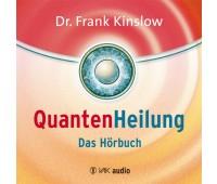 Quantenheilung – Das Hörbuch