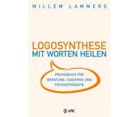 Logosynthese – Mit Worten heilen