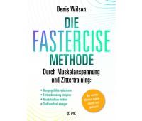 Die Fastercise-Methode