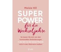 Superpower für die Wechseljahre