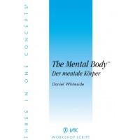 Script: The Mental Body