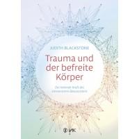 Trauma und der befreite Körper